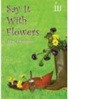 Script – Say It With Flowers