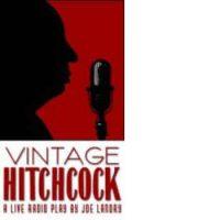 Vintage Hitchcock – A Live Radio Play