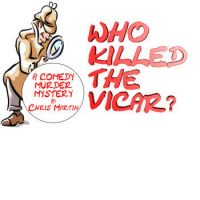 Who killed the Vicar – A Murder Mystery