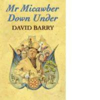 Script – Mr Micawber Down Under