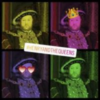 The Regina Monologues and Ladies in Waiting: The Judgement of Henry VIII